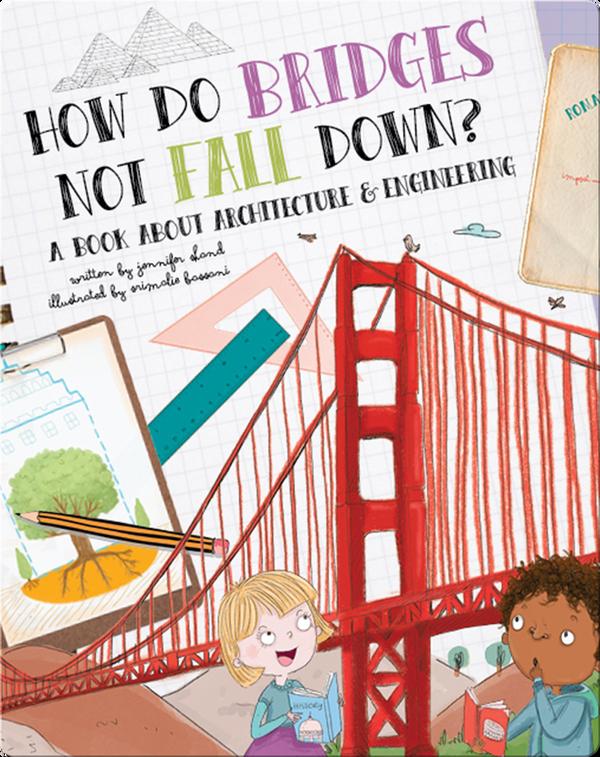 How Do Bridges Not Fall Down?