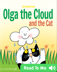 Olga the Cloud and the Cat