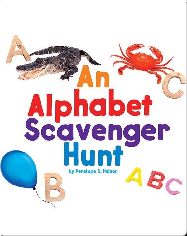 An Alphabet Scavenger Hunt
