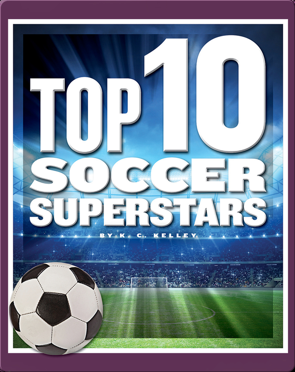 Top 10 Soccer Superstars