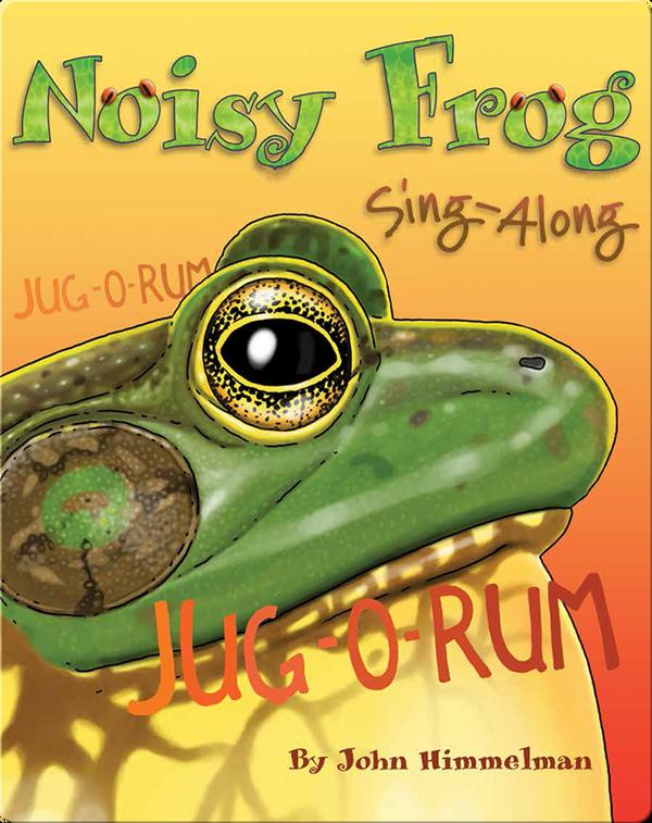 Noisy Frog Sing-Along