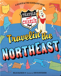Travels with Charlie Travelin' the Northeast