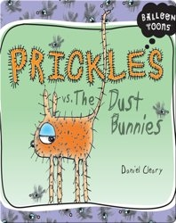 Prickles vs. The Dust Bunnies