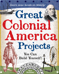 Great Colonial America Projects You Can Build Yourself
