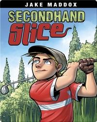 Secondhand Slice