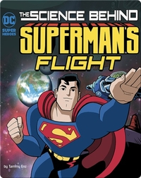 Science Behind Superman's Flight