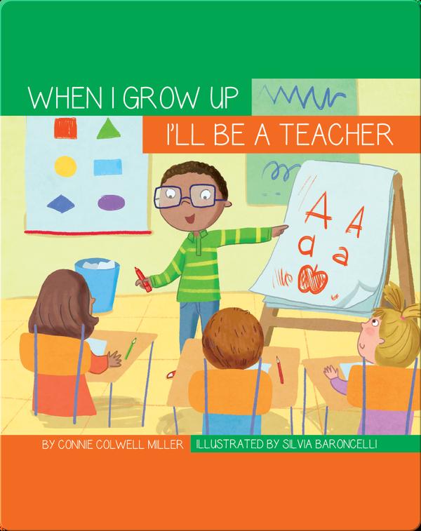 I'll Be a Teacher
