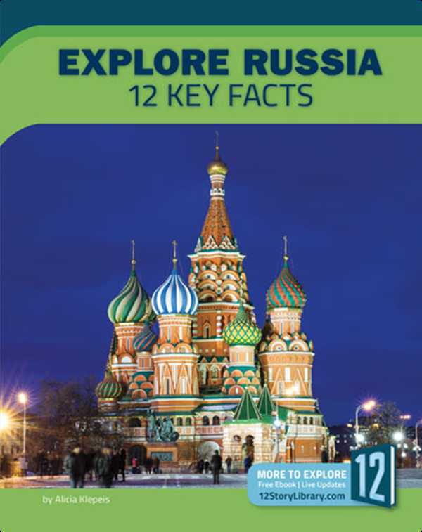 Explore Russia: 12 Key Facts