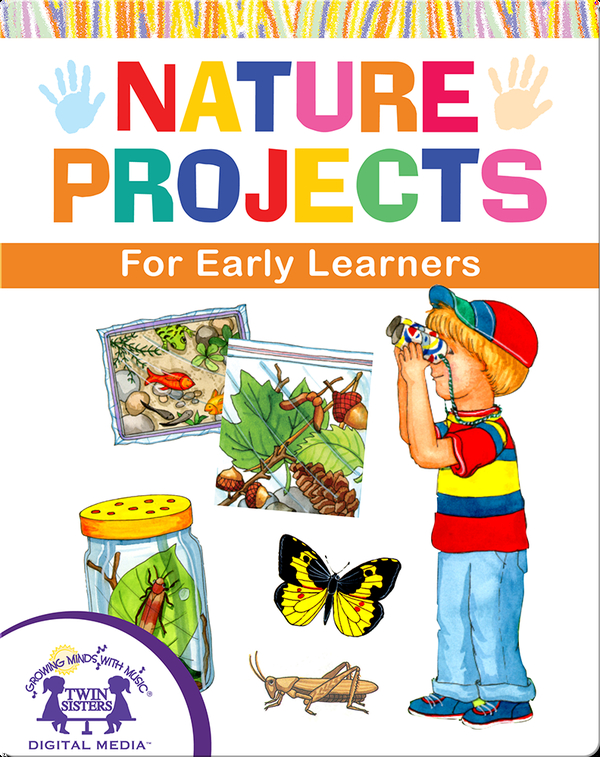 DIY Nature Projects for Early Learners