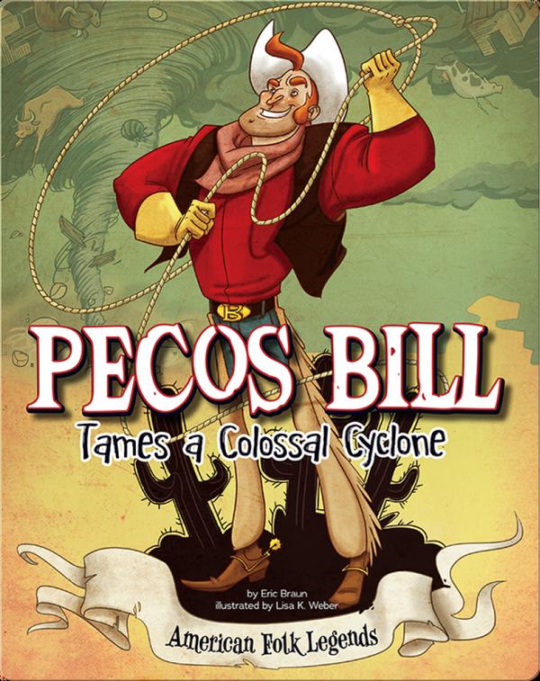 Pecos Bill Tames a Colossal Cyclone