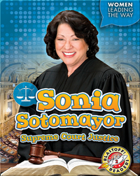 Sonia Sotomayor: Supreme Court Justice