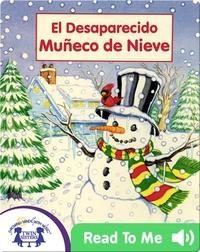 El Desaparecido Muñeco de Nieve