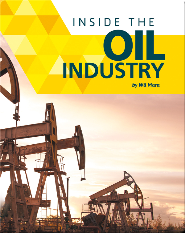 Inside the Oil Industry