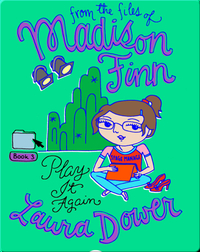 Play It Again (From the Files of Madison Finn)