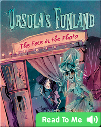 Ursula's Funland #2: The Face in the Photo