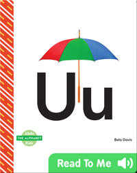 The Alphabet: Uu