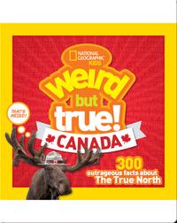 Weird But True Canada