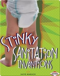 Stinky Sanitation Inventions