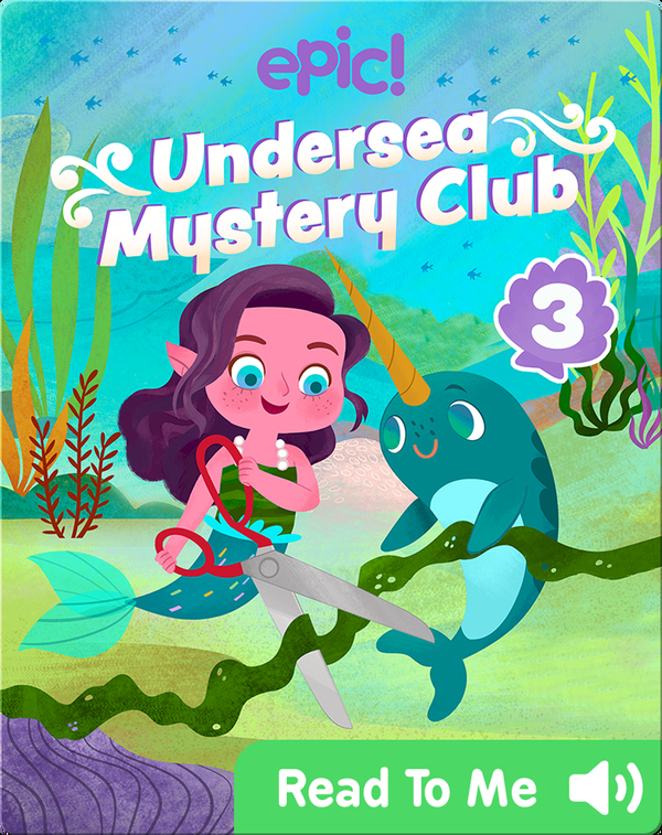 Undersea Mystery Club Book 3: Problem at the Playground