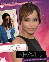 Zoe Kravitz: X-Men's Amazing Angel