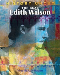 The Real Edith Wilson