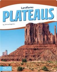 Landforms: Plateaus