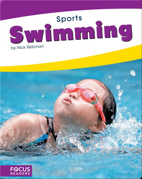 Focus Readers: Swimming
