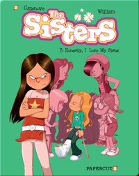 The Sisters #3: Honestly, I Love My Sister