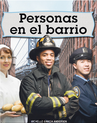 Personas en el barrio: People in the Neighborhood