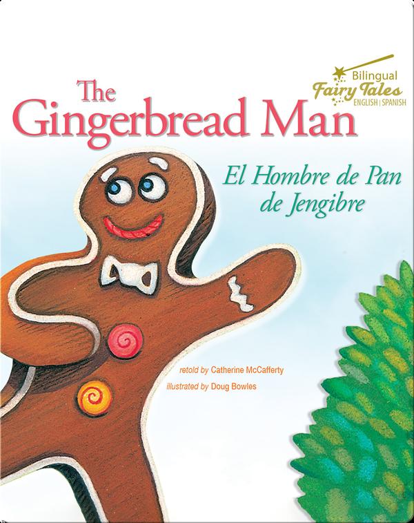 The Gingerbread Man: El Hombre de Pan de Jengibre