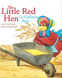 The Little Red Hen: La Gallinita Roja