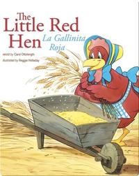 The Little Red Hen: La Gallinita Roja