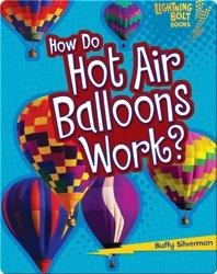 How Do Hot Air Balloons Work?