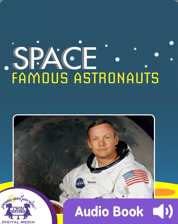 Space: Famous Astronauts