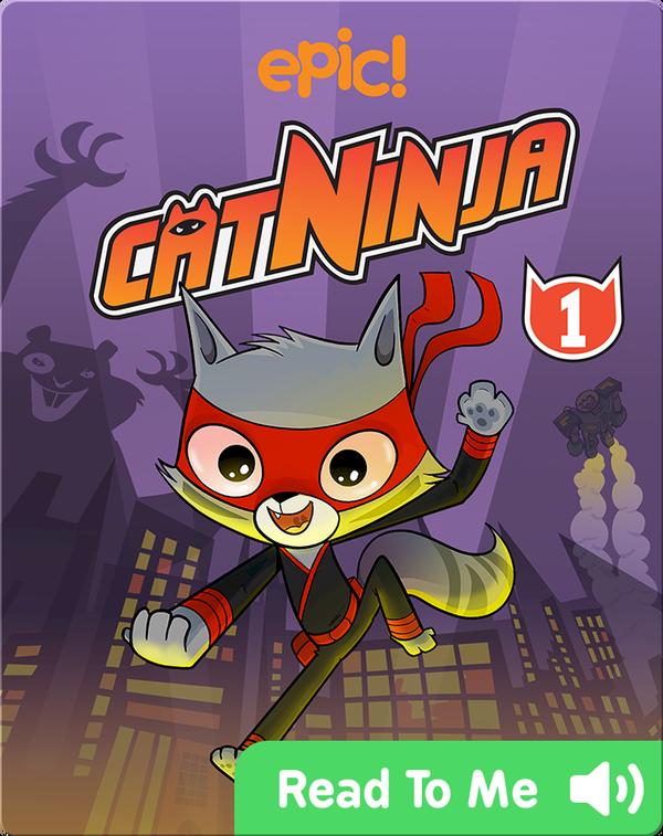Cat Ninja Book 1: The Silent Master of Kat Fu
