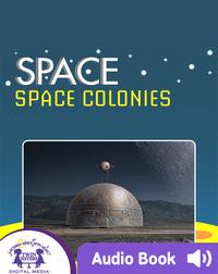 Space: Space Colonies
