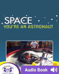 Space: You're An Astronaut
