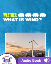 Weather: What is Wind?