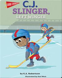 C.J. Slinger, Left Winger