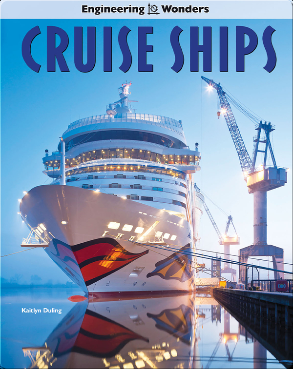 Engineering Wonders: Cruise Ships