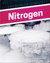 Exploring the Elements: Nitrogen