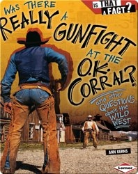 Was There Really a Gunfight at the O.K. Corral?