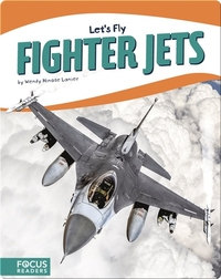 Let's Fly: Fighter Jets