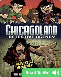 The Maltese Mummy (Chicagoland: Detective Agency)