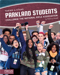 Parkland Students Challenge the National Rifle Association