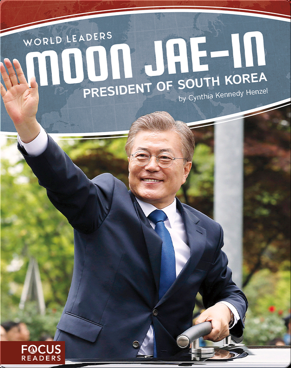 Moon Jae-in: President of South Korea