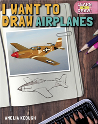 I Want to Draw Airplanes
