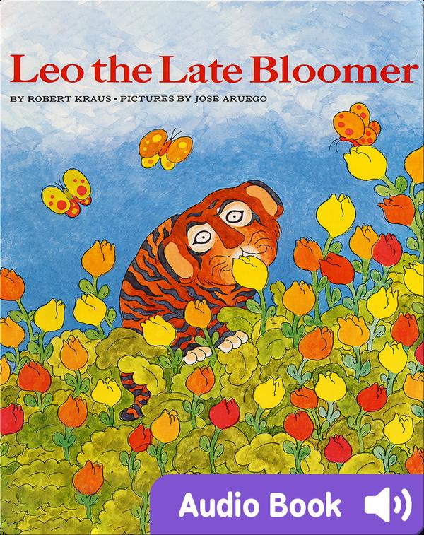 Leo The Late Bloomer