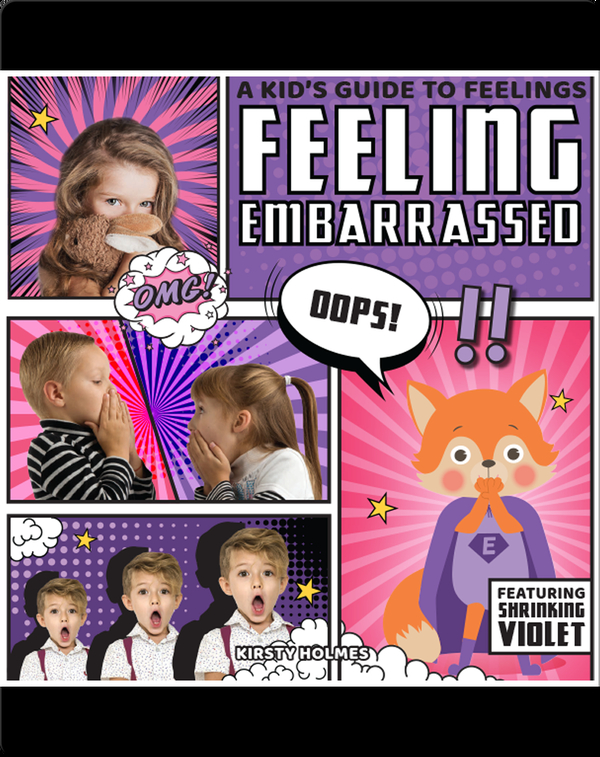 A Kid's Guide to Feelings: Feeling Embarrassed