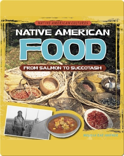 Native American Food: From Salmon to Succotash